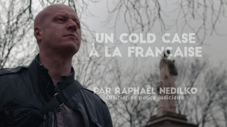 Un cold case à la française - Benjamin Malherbe et Sam Caro